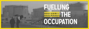 tn_fuelling_the_occupation_610.jpg